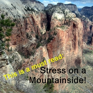 Stress on a mountainside