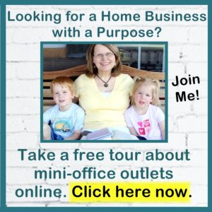 Looking for a home business? Take a free tour about mini office outlets online. I would love to have you join me.