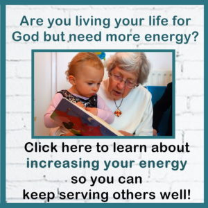 Learn how to increase your energy so you can serve others well