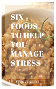 Six foods to manage stress
