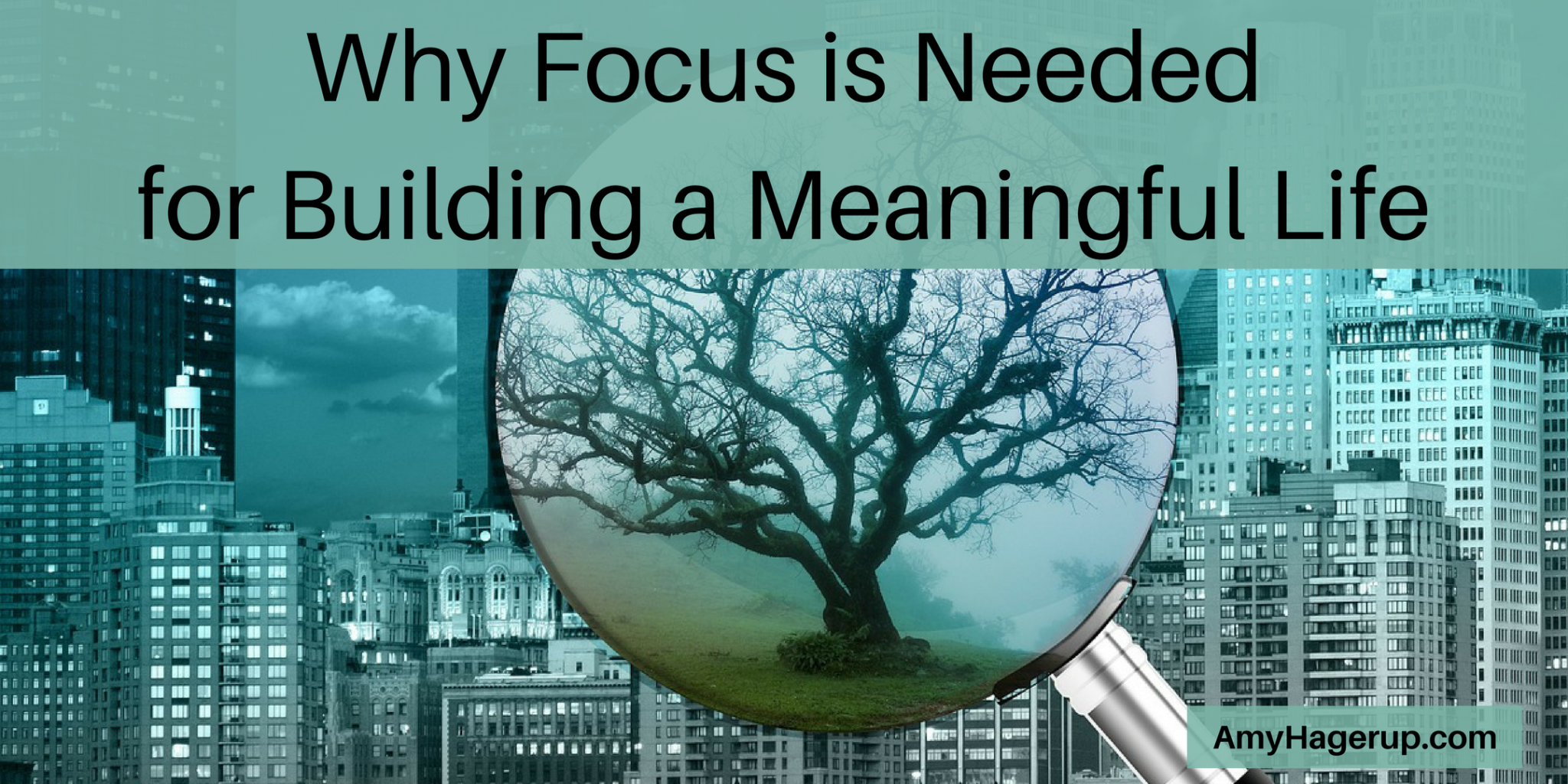 Check out why focus is needed to build a meaningful life