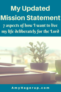Check out 7 aspects of my mission statement to live my life for the Lord.