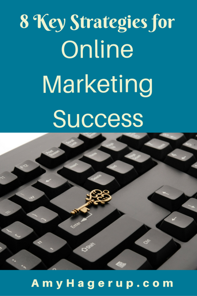 Check out these 8 online marketing tips for success.