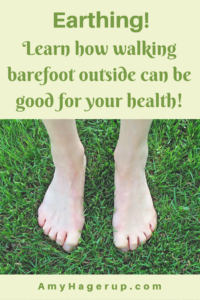 Learn how walking barefoot outside can help your health.