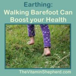 walking barefoot can boost your health