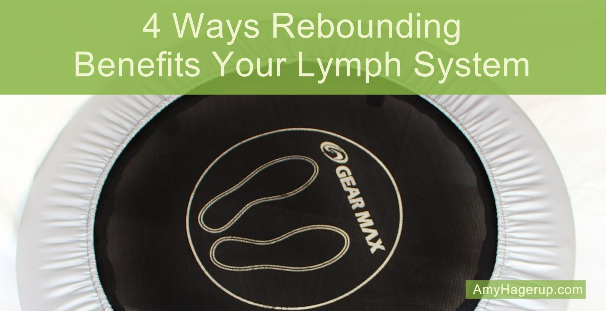 Here are 4 ways that rebounding benefits your lymph system