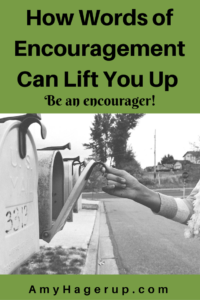 Check out how words of encouragement can lift you up powerfully.