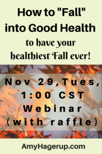 Learn how to have better health on this live webinar on Nov. 29th at 1 p.m.