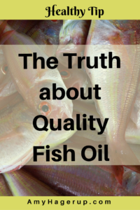 Learn the truth about quality fish oil. Best healthy living tip ever.