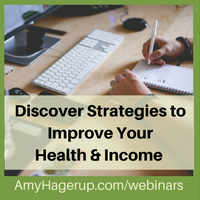 discover strategies to improve your health and income