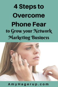 Here are 4 steps to help you overcome phone fear when building your business.