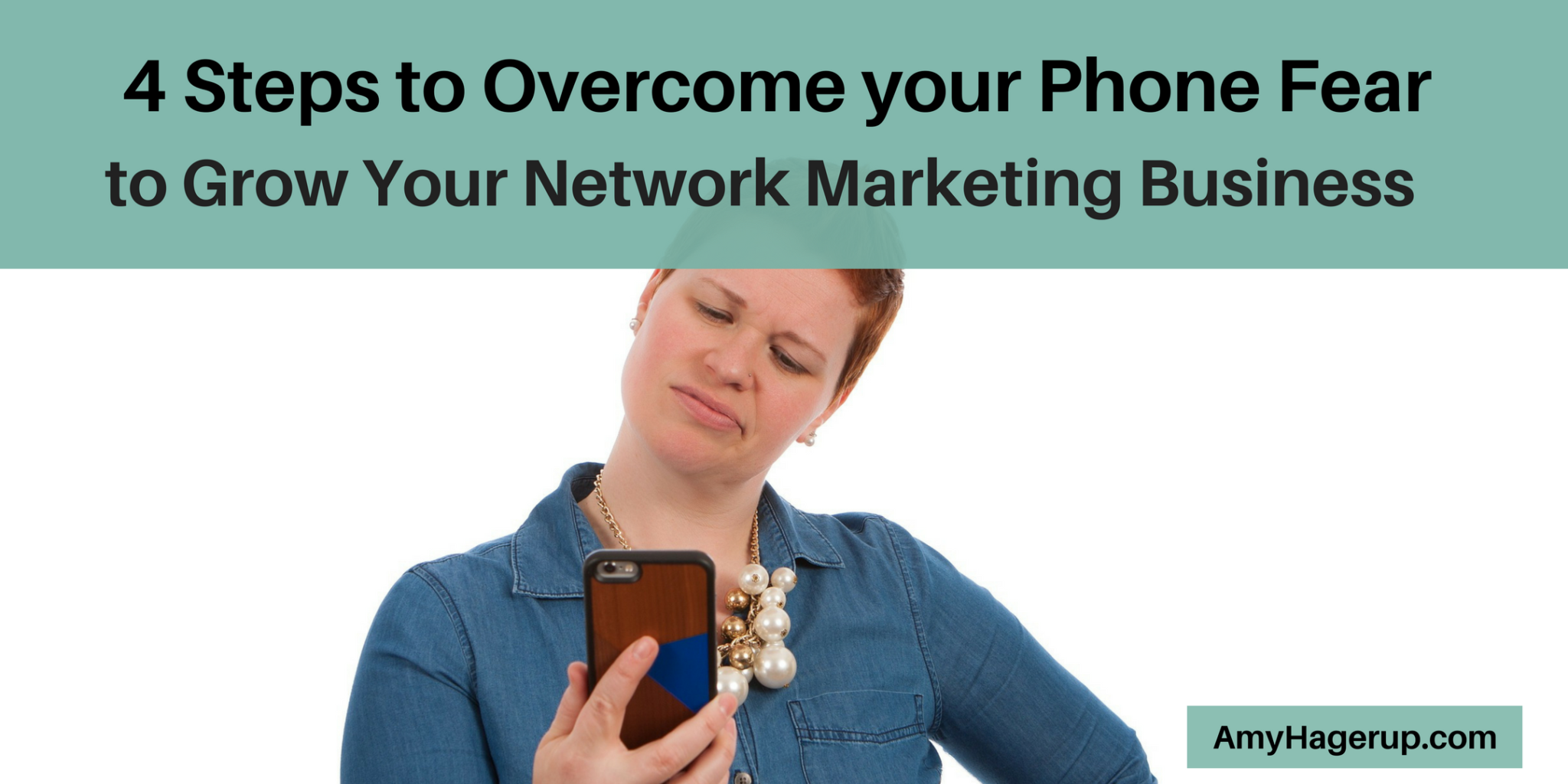 Here are 4 steps to overcoming your phone fear when it comes to growing your network marketing business.