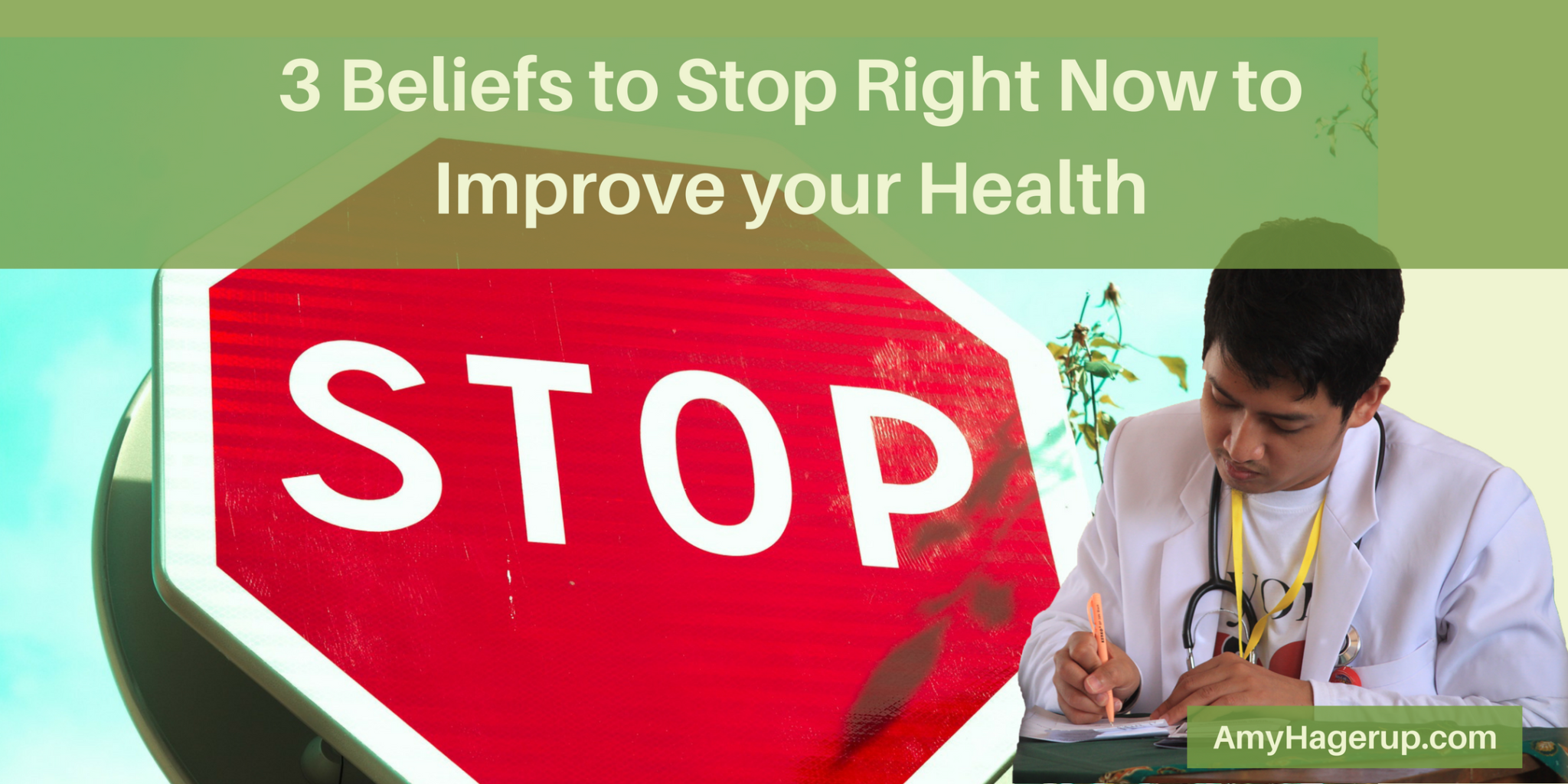Stop believing these 3 things to improve your health.