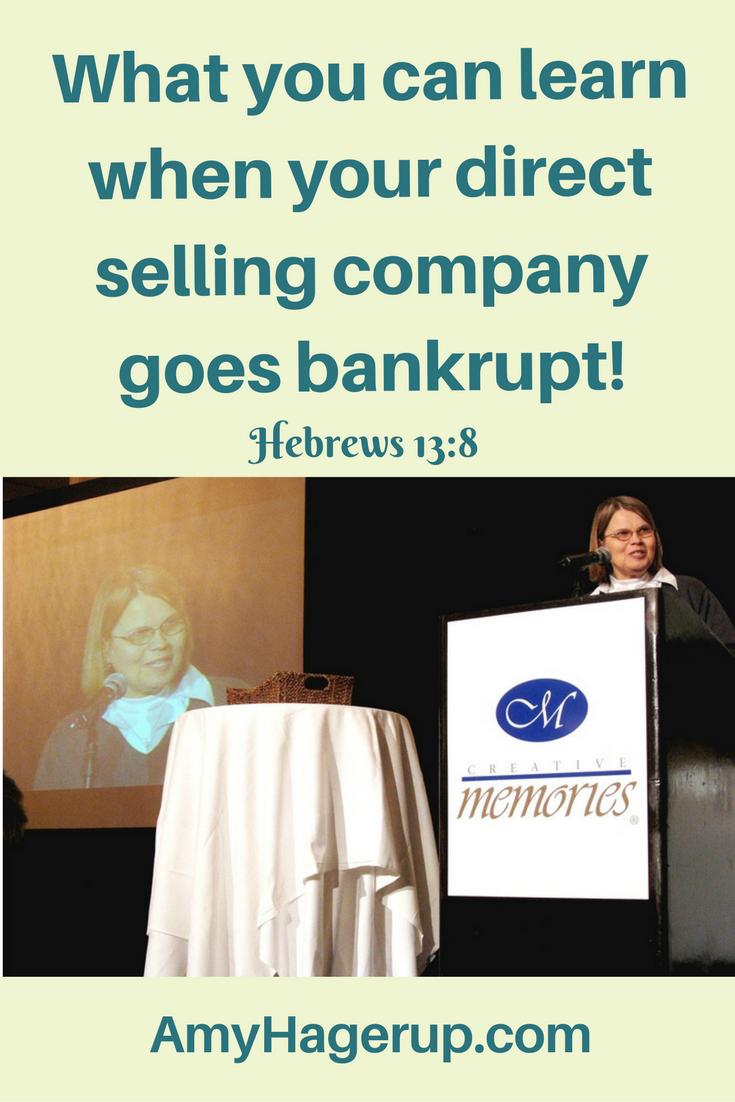 What to do when your direct selling company goes bankrupt - and what I learned.